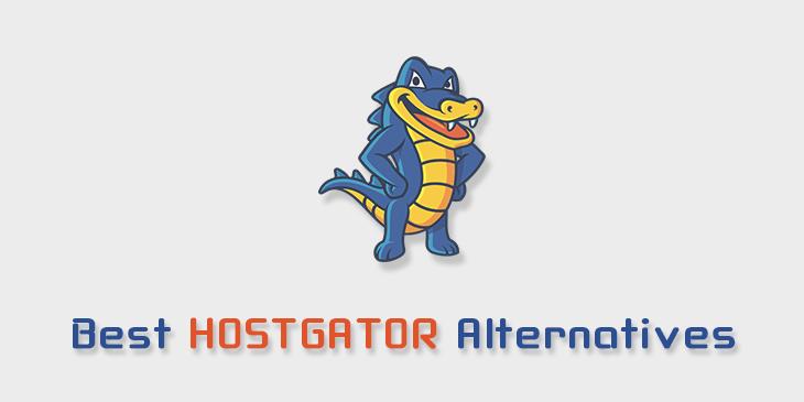 Best HostGator Alternatives & Competitors