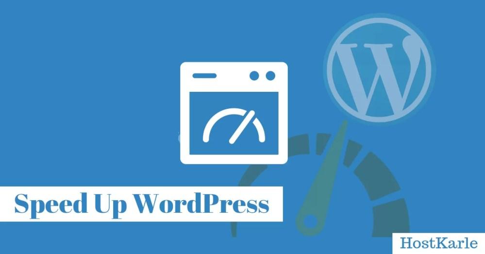 Speed Up WordPress, WordPress Blog Speedup Guide