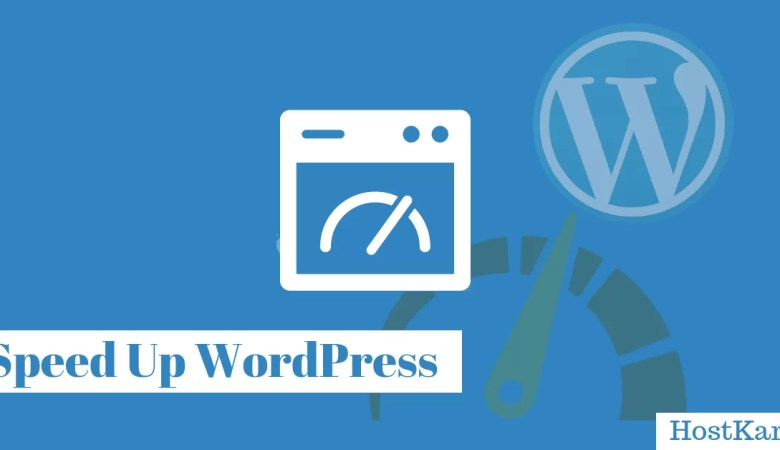 Speed Up WordPress, WordPress Blog Speedup Guide