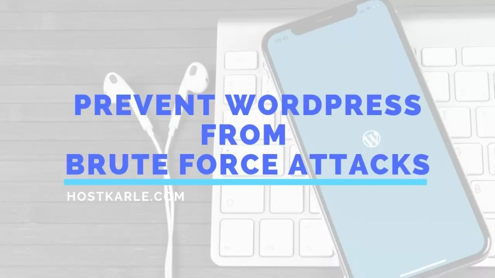 brute force attack, How to Secure WordPress from Brute Force Attacks