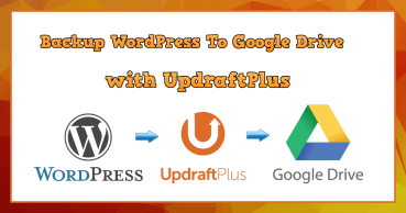 How To Backup WordPress to Google Drive with UpdraftPlus (2017)