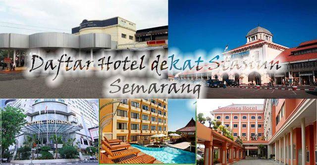 Daftar Lengkap Hotel Dekat Stasiun Kereta Semarang Hotel Di Semarang