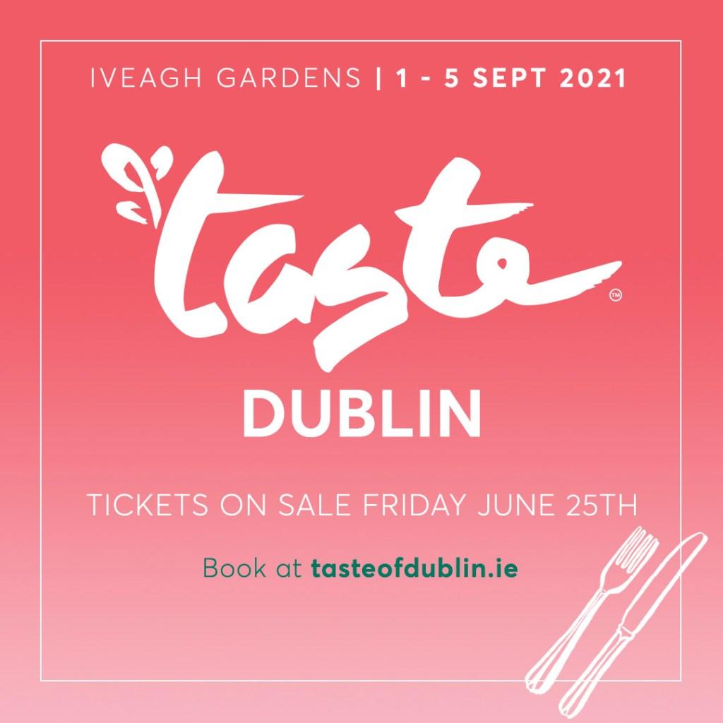 Taste of Dublin 2021