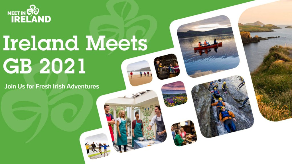 Ireland 'Meets' Great Britain Promoting Ireland for Business Tourism