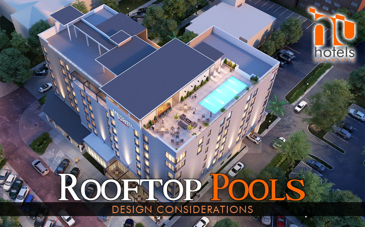 Hotel rooftop pools design considerations for Rooftop pool design