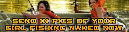Send Us Pictures Of Your Girl Fishing
