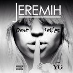 Hot Jam: Week 24 2014 Jeremih ft. YG – Don't Tell Em