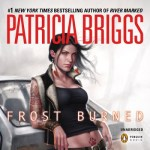 Frost Burned Audiobook by Patricia Briggs