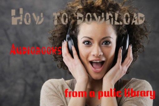 How to download audiobooks to your phon from public library