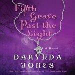 Fifth Grave Past the Light Audiobook by Darynda Jones