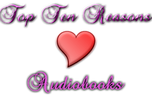 Top Ten reasons I love audiobooks logo