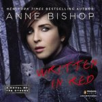 Written in Red Audiobook by Anne Bishop (review)