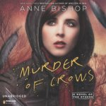 Murder of Crows Audiobook by Anne Bishop (review)