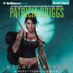 Night Broken Audiobook by Patricia Briggs (review)