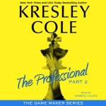 The Professional – part 2 Audiobook by Kresley Cole (review)