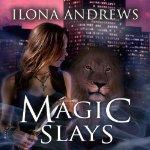 Magic Slays Audiobooks