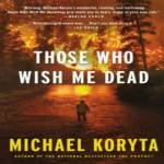 Those Who Wish Me Dead Audiobook Review