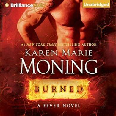 Burned Audiobook By Karen Marie Moning