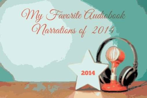 Best Audiobook Narrations of 2014