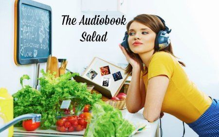 Audiobook Salad