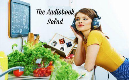 Audiobook Salad
