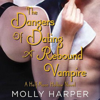 The Darnger of Dating a rebound Vampire