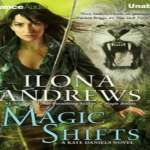 Magic Shifts Audiobook by Ilona Andrews (REVIEW)