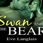 Swan and the Bear Audiobook by Eve Langlais (REVIEW)