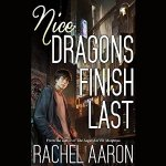 Nice Dragons Finish Last by Rachel Aaron