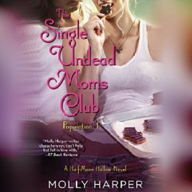 The Single Undead Moms Club Audiobook by Molly Harper