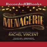 Menagerie Audiobook by Rachel Vincent (REVIEW)