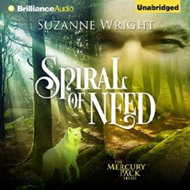 Spiral of Need Audiobook by Suzanne Wright