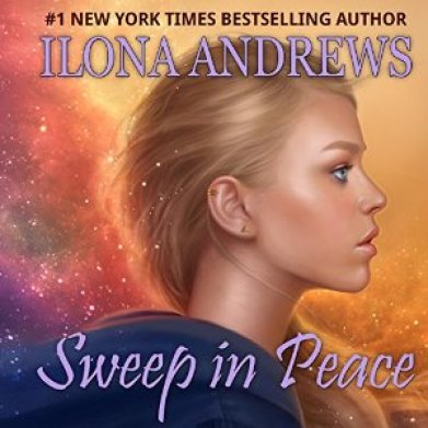 Sweep in Peace Audiobook by Ilona Andrews