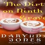 The Dirt on Ninth Grave Audiobook by Darynda Jones (REVIEW)