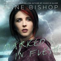Marked in FleshAudiobook by Anne Bishop