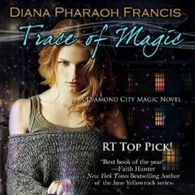 Trace of Magic Audiobook by Diana Pharaoh Francis
