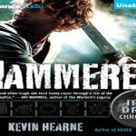 Hammered Audiobook by Kevin Hearne (REVIEW)