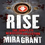 Rise Audiobook by Mira Grant (REVIEW)