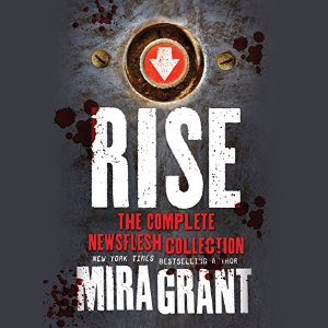 Rise by Mira Grant