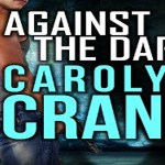 Against the Dark Audiobook by Carolyn Crane (REVIEW)