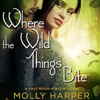 Where the Wild Things Bite Audiobook by Molly Harper