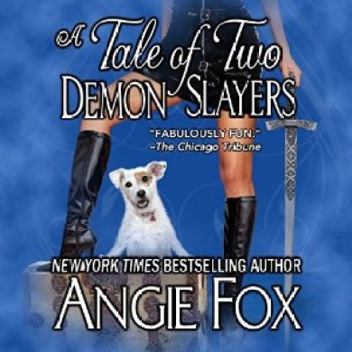 A Tale of Two Demon Slayers Audiobook by Angie Fox