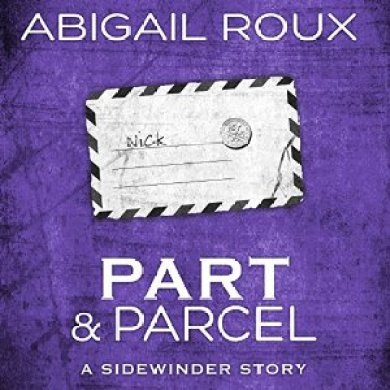 Part and Parcel Audiobook by Abigail Roux