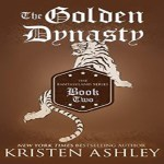 The Golden Dynasty Audiobook by Kristen Ashley (REVIEW)