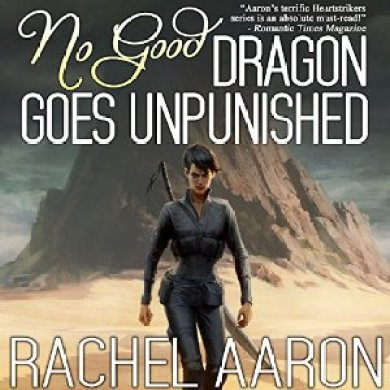 No Good Dragon Goes Unpunished Audiobook by Rachel Aaron