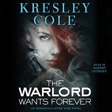 The Warlord Wants Forever Audiobook by Kresley Cole