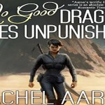 No Good Dragon Goes Unpunished Audiobook by Rachel Aaron (REVIEW)
