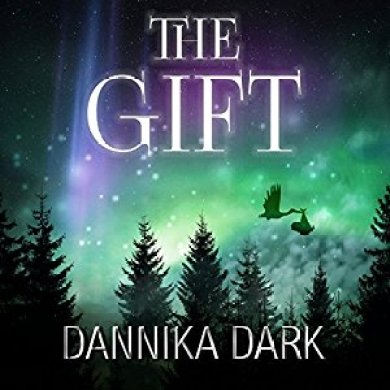 The Gift by Dannika Audiobook Dark