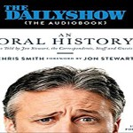 The Daily Show (the AudioBook) by Chris Smith (REVIEW)