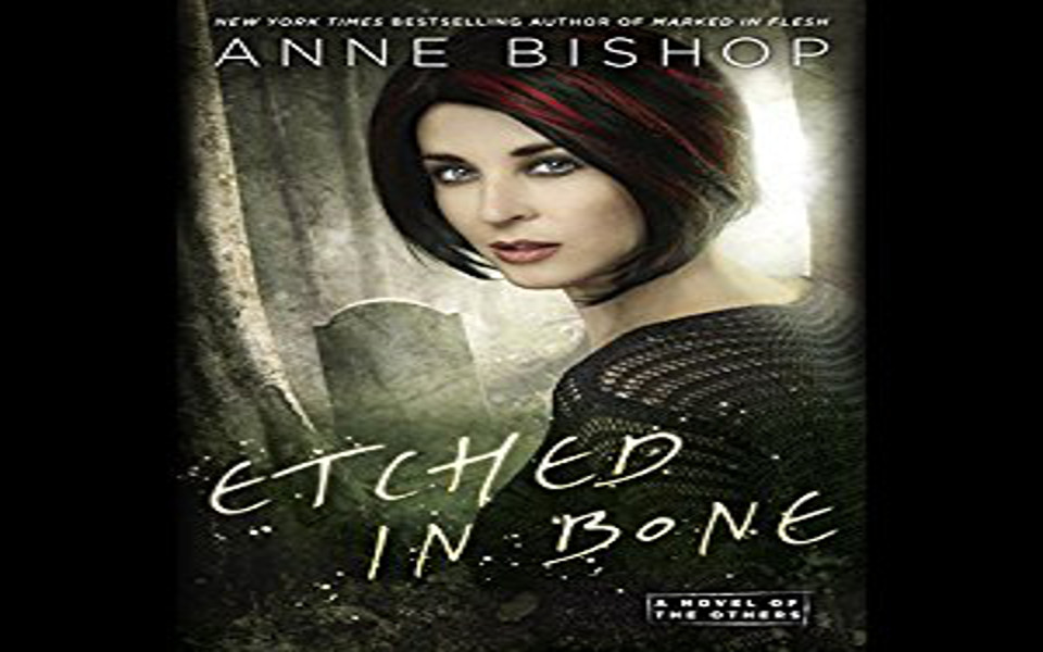 Etched in Bone Audiobook by Anne Bishop (REVIEW)